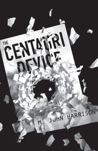 Centauri Device by M. John Harrison
