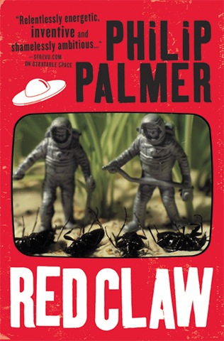 Red Claw by Philip Palmer