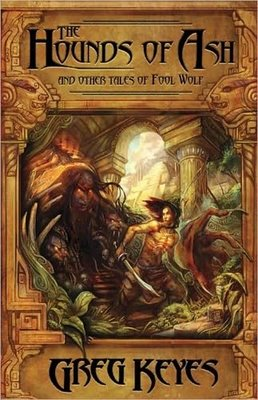The Hounds of Ash by Greg Keyes