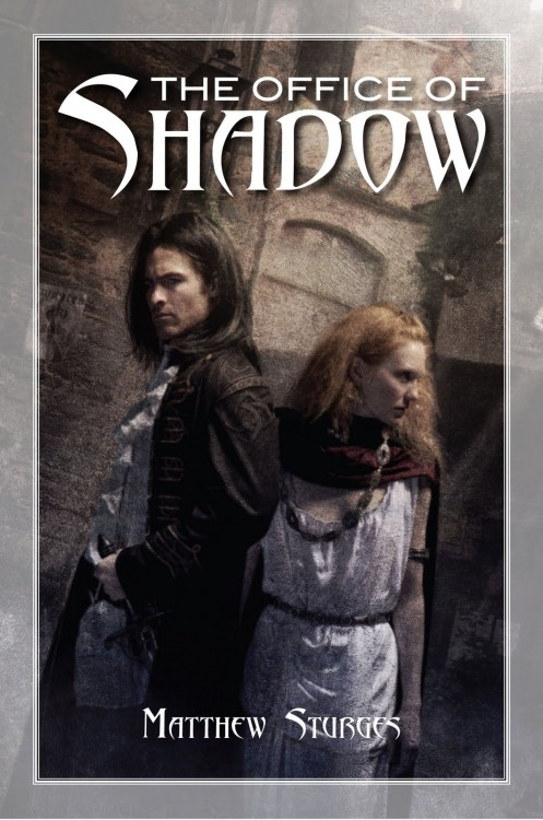 The Office of Shadows by Matthew Sturges