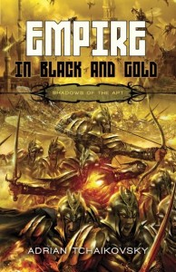 Buy Empire in Black and Gold by Adrian Tchaikovsky: Book/eBook