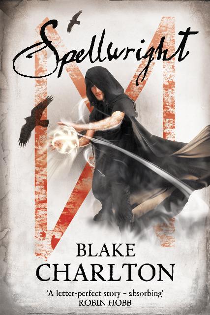 Spellwright by Blake Charlton