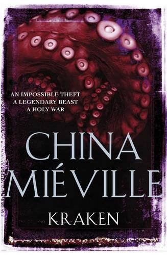 Kraken by China Mieville, UK Edition