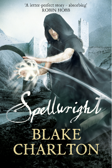Spellwright by Blake Charlton (UK Edition)