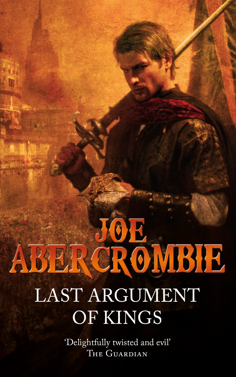 Last Argument Of Kings Joe Abercrombie