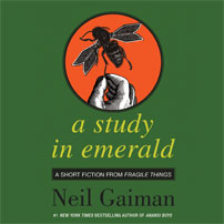 A Study in Emerald by Neil Gaiman