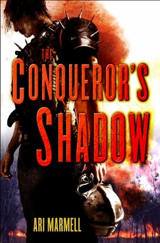 The Conquerer's Shadow by Ari Marmell
