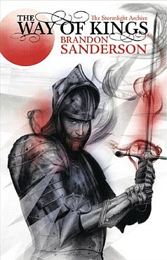 The Way of Kings by Brandon Sanderson (UK Edition)