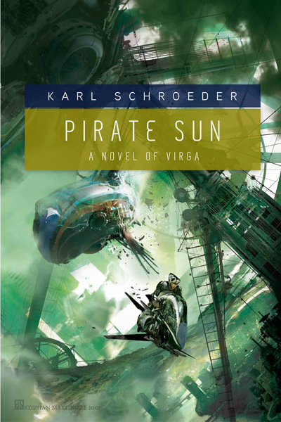 Pirate Sun by Karl Schroeder