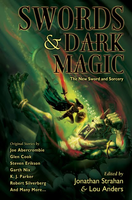 Swords and Dark Magic, edited by Lou Anders and Jonthan Strahan