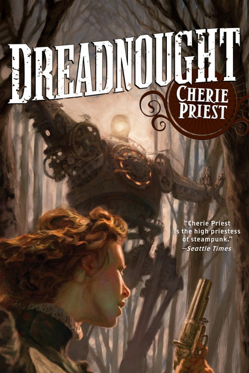 Dreadnought by Cherie Priest
