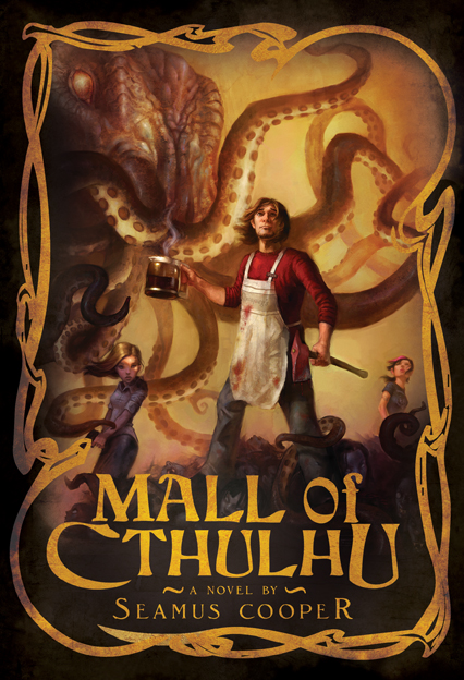 Mall of Cthulhu by Seamus Cooper