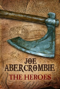 The Heroes by Joe Abercrombie (UK)