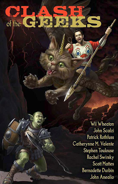 Clash of the Geeks from Wil Wheaton and John Scalzi