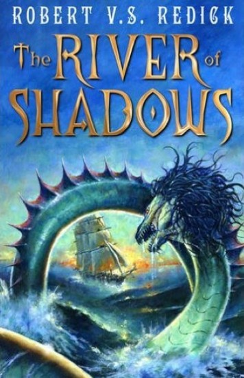 The River of Shadows by Robert VS Redick, UK Edition