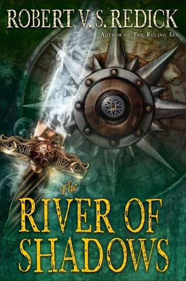 The River of Shadows by Robert VS Redick, US Edition