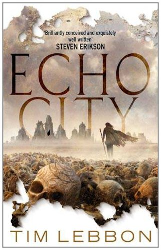 Echo City by Tim Lebbon (UK cover)