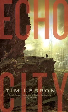 Echo City by Tim Lebbon (US cover)