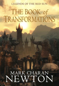 The Book of Transformations by Mark Charan Newton