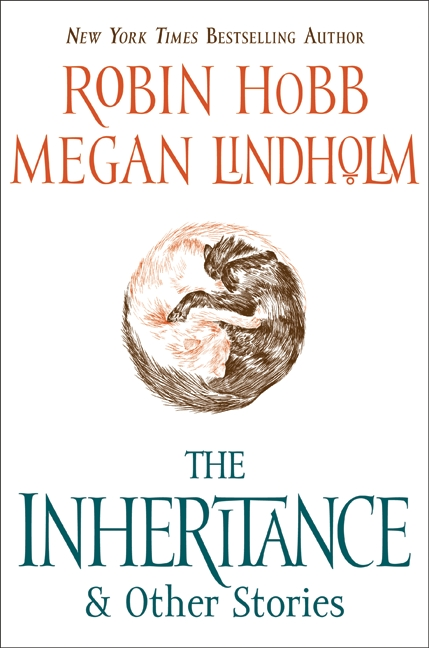 THE INHERITANCE & OTHER STORIES by Robin Hobb/Megan Lindholm