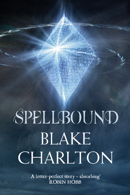 SPELLBOUND by Blake Charlton (UK Edition)