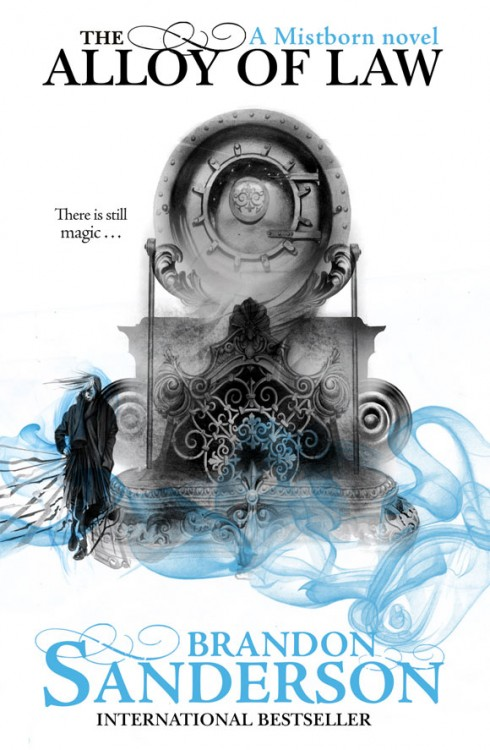 THE ALLOY OF LAW by Brandon Sanderson (UK Edition)