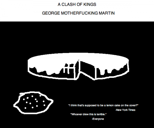 A Clash of Kings by George Motherfucking Martin