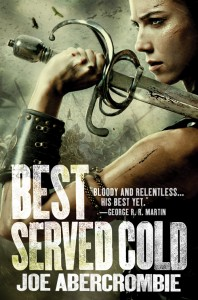 BEST SERVED COLD by Joe Abercrombie (Trade)