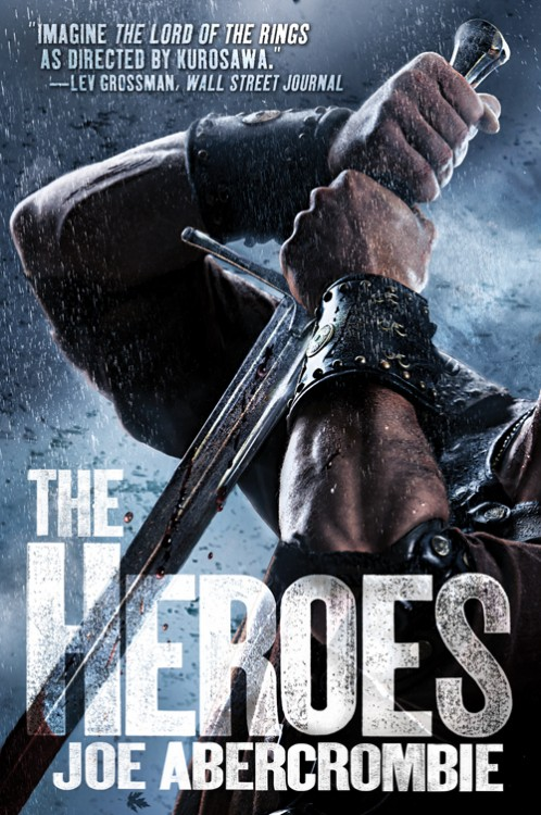 THE HEROES  by Joe Abercrombie (Trade)