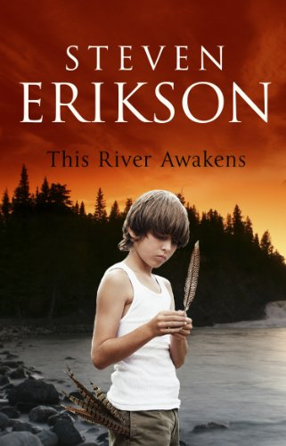 THIS RIVER AWAKENS by Steven Erikson