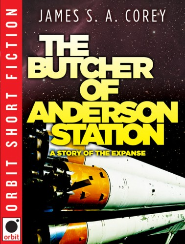 'The Butcher of Anderson Station' by James S.A. Corey