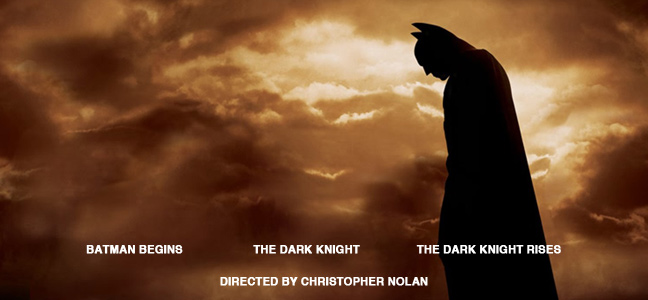 The Batman Trilogy, directed by Christopher Nolan