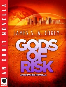 """Gods of Risk"" by James S.A. Corey"