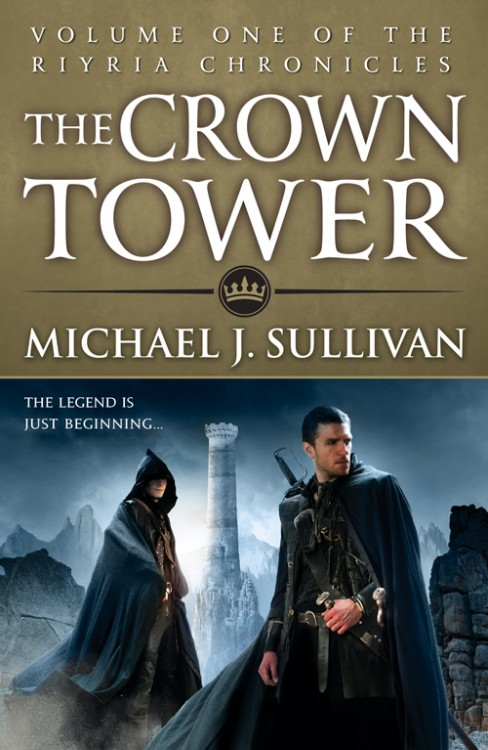 The Crown Tower by Michael J. Sullivan