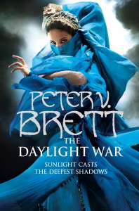 Cover Art for The Daylight War by Peter V. Brett (UK Edition)