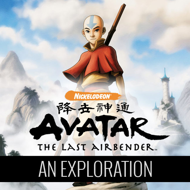 Exploring Avatar: The Last Airbender
