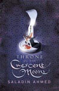 throne-of-the-crescent-moon-by-saladin-ahmed-uk