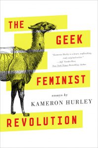 Buy The Geek Feminist Revolution by Kameron Hurley: Book/eBook