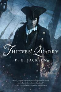 Thieves' Quarry by D.B. Jackson