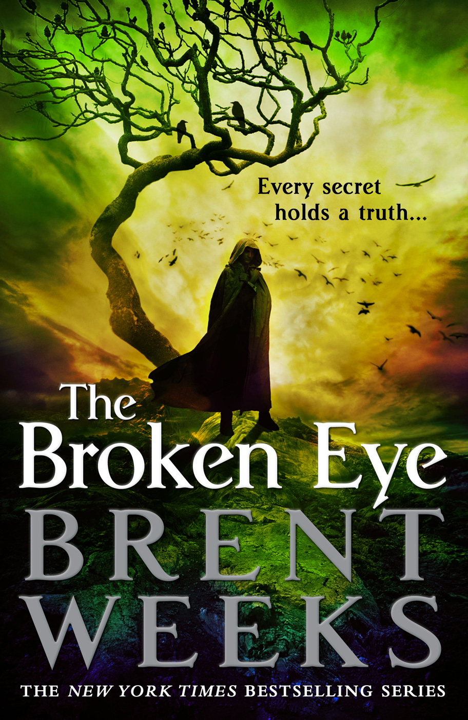 The Broken Eye by Brent Weeks