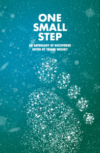 One Small Step, Edited by Tehani Wessely