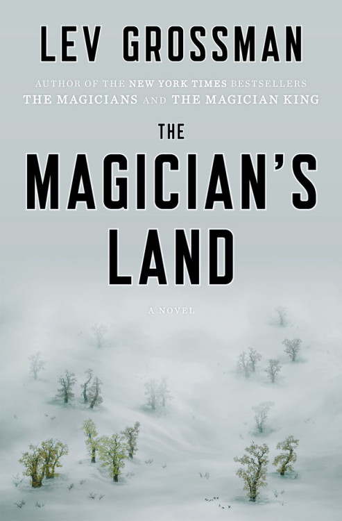 the-magicians-land-by-lev-grossman