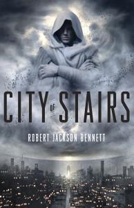 City of Stairs by Robert Jackson Bennett