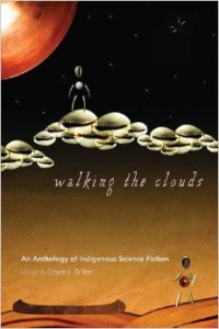 Buy Walking the Clouds, edited by Grace L. Dillon