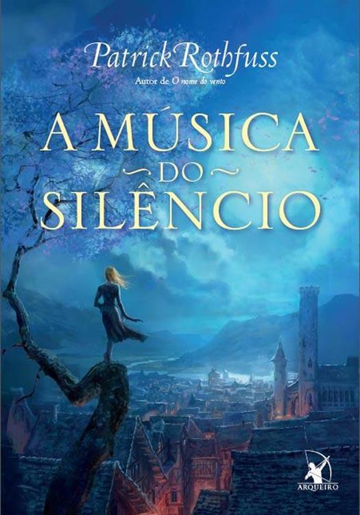 musica-do-silencio_by-patrick-rothufss