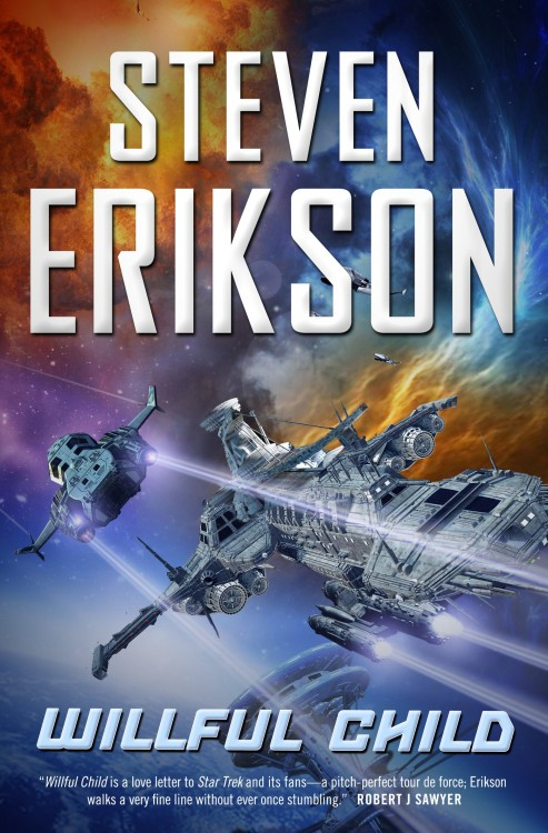 Willfull Child by Steven Erikson