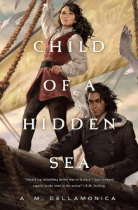 Child of a Hidden Sea by A.M. Dellamonica