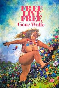 free-live-free-by-gene-wolfe