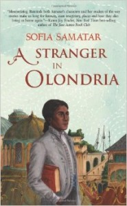 Buy A Stranger in Olondria by Sofia Samatar