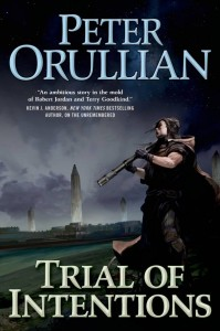 Buy Trial of Intentions by Peter Orullian: Book/eBook